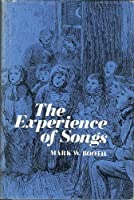 The Experience of Songs