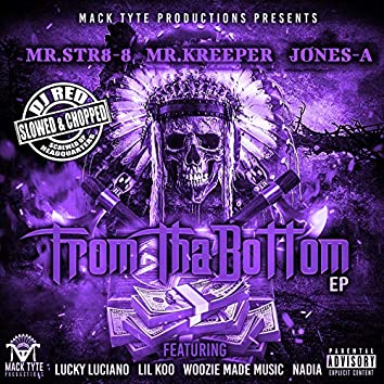 From Tha Bottom (Slowed & Chopped) - EP