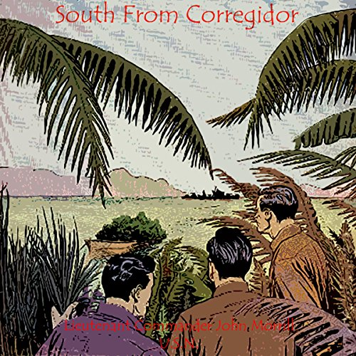 South from Corregidor audiobook cover art