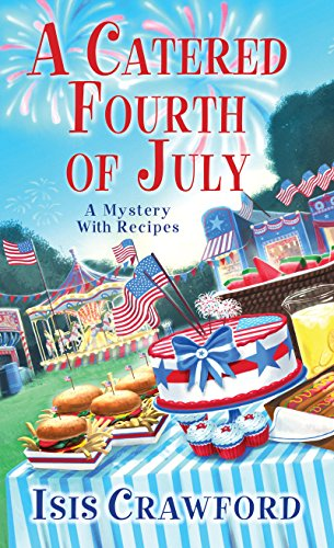 A Catered Fourth of July (A