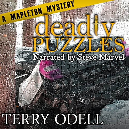 Deadly Puzzles     Mapleton Mysteries, Book 3              By:                                                                                                                                 Terry Odell                               Narrated by:                                                                                                                                 Steve Marvel                      Length: 9 hrs and 41 mins     12 ratings     Overall 4.8