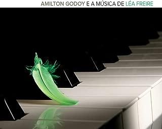 Amilton Godoy e a Música de Léa Freire