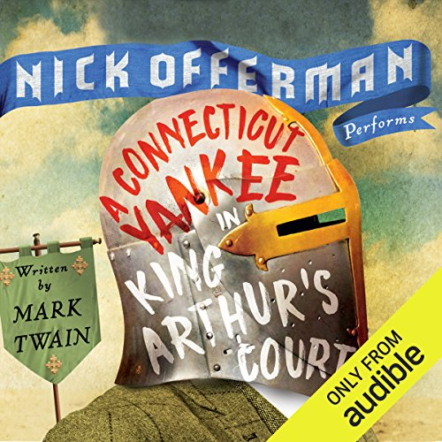 A Connecticut Yankee in King Arthur's Court                   De :                                                                                                                                 Mark Twain                               Lu par :                                                                                                                                 Nick Offerman                      Durée : 13 h et 25 min     1 notation     Global 5,0