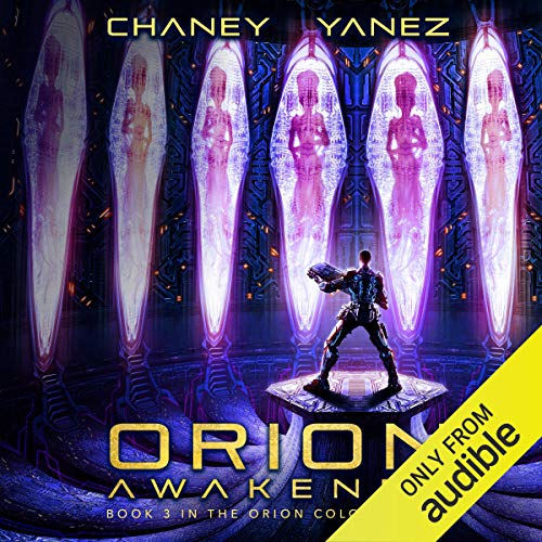 Orion Awakened: An Intergalactic Space Opera Adventure