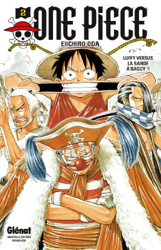 One Piece - Édition originale - Tome 02 : Luffy versus la bande à Baggy !!