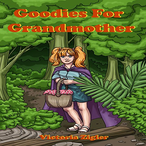 Goodies for Grandmother audiobook cover art