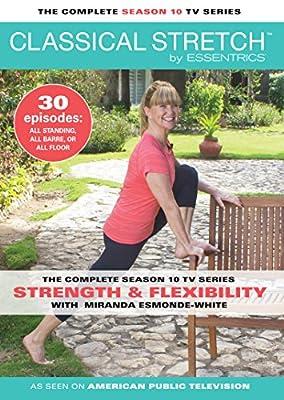 Classical Stretch by Essentrics: Season 10 Strength and Flexibility