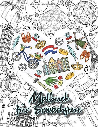 Malbuch für Erwachsene: Das Urlaub und Reise Buch zum ausmalen