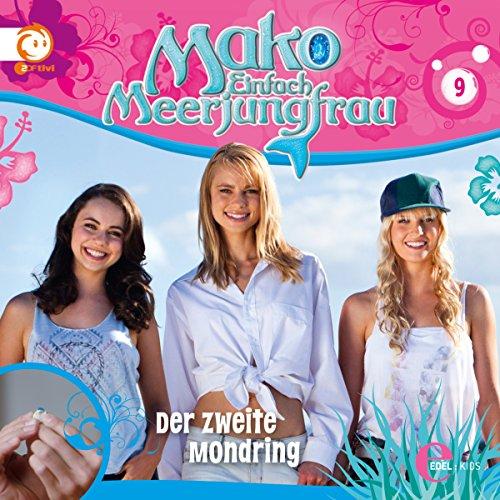 Der zweite Mondring: Mako - Einfach Meerjungfrau 9