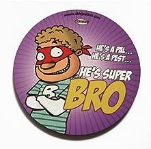 Super Bro fridge magnet