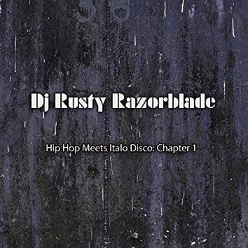Hip Hop Meets Italo Disco: Chapter 1