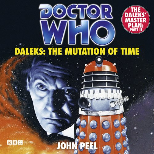 Doctor Who: Daleks - The Mutation of Time audiobook cover art