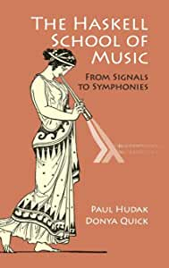 The Haskell School of Music: From Signals to Symphonies from Cambridge University Press