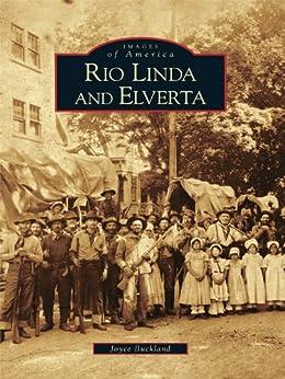 Rio Linda and Elverta by [Joyce Buckland]