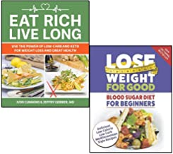 lose weight for good blood sugar diet for beginners and eat rich live long 2 books collection set
