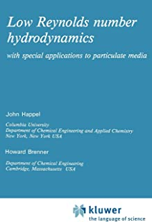 Low Reynolds number hydrodynamics: with special applications to particulate media: 1