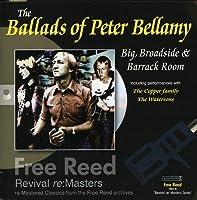 Ballads of Peter Bellamy-Big Broadside & Barrack R