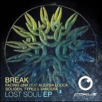 Now You're Gone (Break Remix) / Lost Soul
