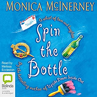 Spin the Bottle                   By:                                                                                                                                 Monica McInerney                               Narrated by:                                                                                                                                 Melissa Eccleston                      Length: 11 hrs and 39 mins     7 ratings     Overall 4.1