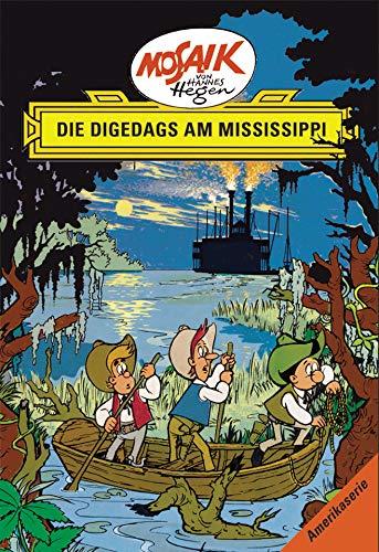 Mosaik von Hannes Hegen: Die Digedags am Mississippi (Mosaik von Hannes Hegen - Amerika-Serie)