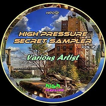 High Pressure Secret Sampler Vol 2