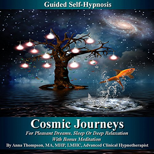 Cosmic Journeys Guided Self-Hypnosis audiobook cover art