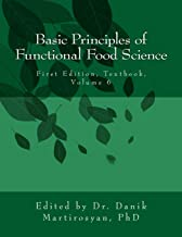 Basic Principles of Functional Food Science (Functional Food Science Textbooks) (Volume 6)