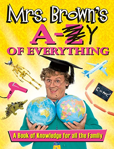 Mrs. Brown's A to Y of Everything (English Edition)