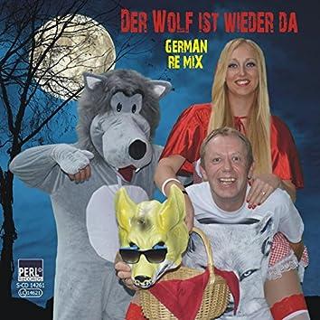 Der Wolf ist wieder da - German ReMix