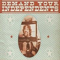 Demand Your Independents
