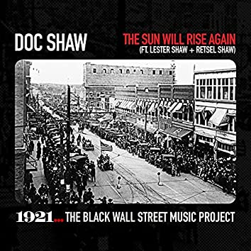 The Sun Will Rise Again (feat. Lester Shaw & Retsel Shaw)