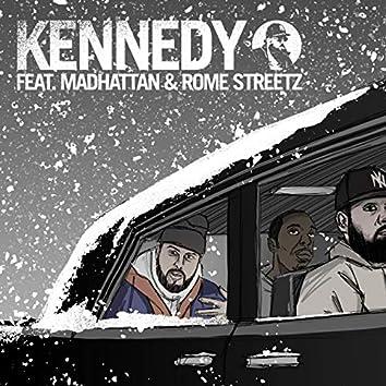 Kennedy (feat. Rome Streetz & Madhattan)