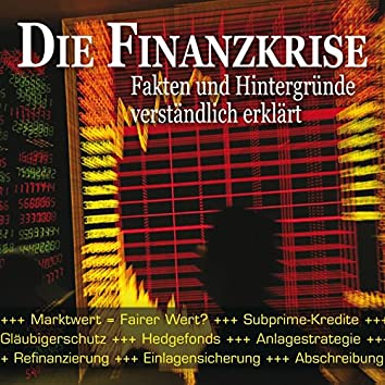 Die Finanzkrise - einfach erklärt