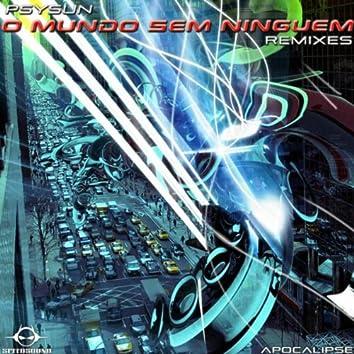 O Mundo Sem Ninguem Remixes, Apocalipse