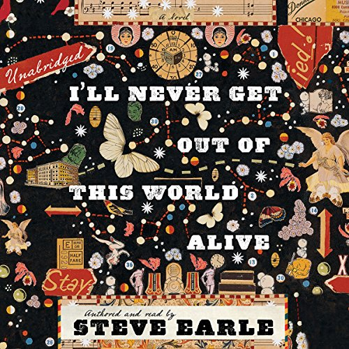 Couverture de I'll Never Get Out of This World Alive