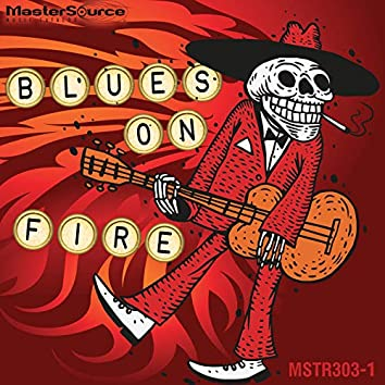 Blues On Fire (Edited Version)