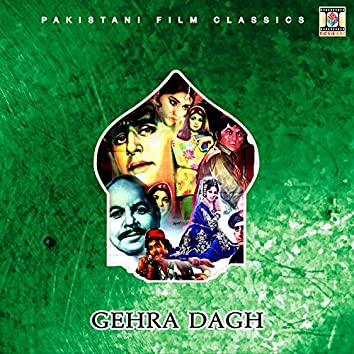 Gehra Dagh (Pakistani Film Soundtrack)