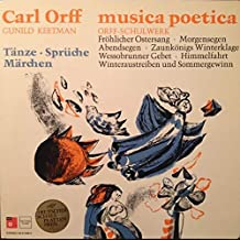 Carl Orff, Gunild Keetman - Musica Poetica Teil 6 - Orff Schulwerk - Tänze, Sprüche, Märchen - BASF - 20 21026-2, Harmonia Mundi - 30 655, Harmonia Mundi - HM 30 905