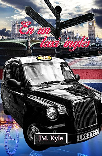 En un taxi inglés (Spanish Edition)