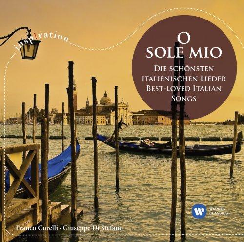 O Sole Mio: Best Loved Italian Songs