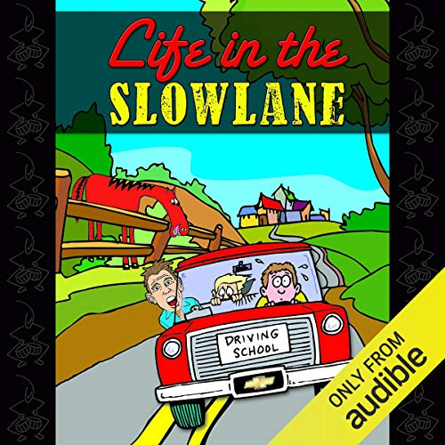 Life in the Slow Lane audiobook cover art