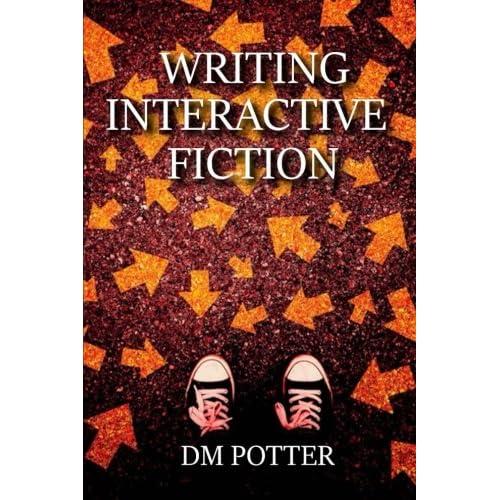 Writing Interactive Fiction