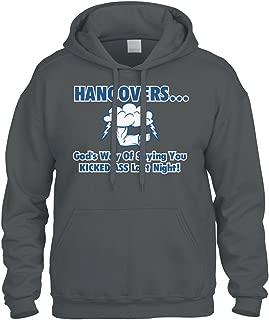 Cybertela Hangovers, God's Way Of. Funny Drinking Sweatshirt Hoodie Hoody