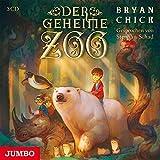 Der geheime Zoo - Bryan Chick