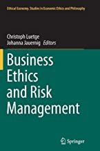 Business Ethics and Risk Management