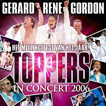 Toppers In Concert 2006 (Live)