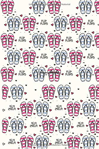 Flip Flops: 120 seitiges Softcover Urlaubs- und Reise Notizbuch im A5+ Format mit Punkteraster   Notizbuch - Tagebuch - Journal - Schulheft - Collegeblock