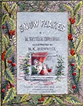 Snow-Flakes, and the Stories They Told to Children