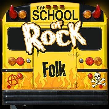 The School of Rock: Folk