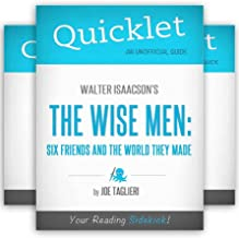 The Ultimate Walter Isaacson Quicklet Bundle - Steve Jobs, Kissinger, The Wise Men, Benjamin Franklin